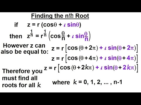 Calculus 2: Complex Numbers & Functions (20 of 28) Finding the nth Root