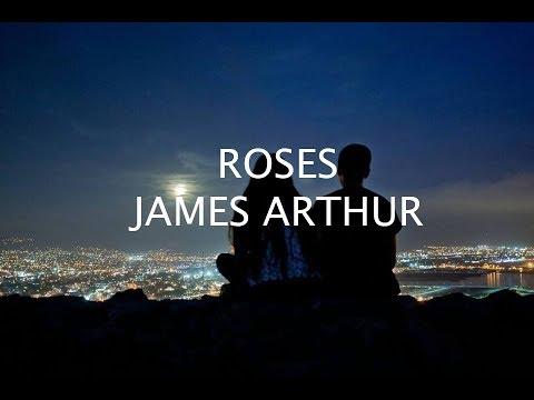 Roses - James Arthur // Lyrics HD