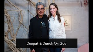 Deepak & Darrah On God