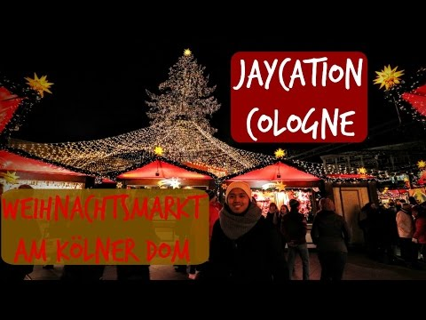 Cathedral Christmas Market | Cologne, Germany | Jaycation Travel Vlog