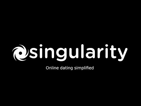 Singularity - Online dating simplified