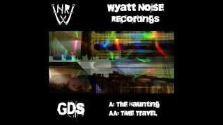 GDS - The Haunting (Wyatt Noise Recordings)