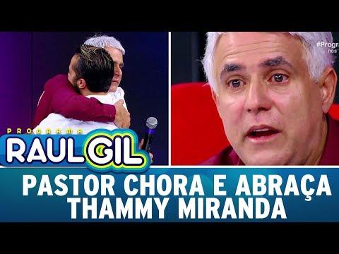 Pastor chora ao falar sobre direitos igualitários com Thammy Miranda | Programa Raul Gil (20/05/17)