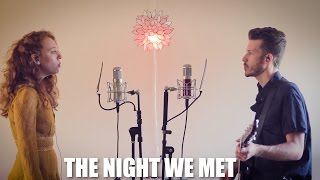 """""""The Night We Met"""" - Cover by The Running Mates"""