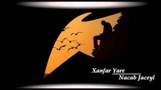 Xanfar Yare - Nacab jaceyl (Kaban)