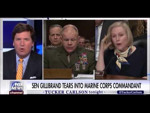 Tucker Carlson : Senator Kirsten Gillibrand Tears Into Marine Corps Commandant