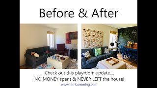 Playroom Update! NO MONEY spent & NEVER LEFT the house!