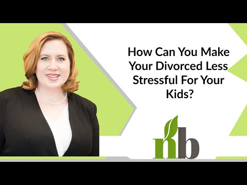 How Can You Make Your Divorced Less Stressful For Your Kids? | New Beginnings Family Law
