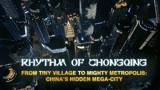 Rhythm of Chongqing: light rail, urban planning, food and tourism in China