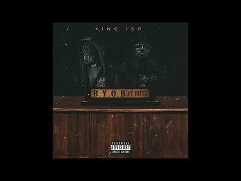 King Iso - B.Y.O.B feat. Rittz (prod. King Iso)