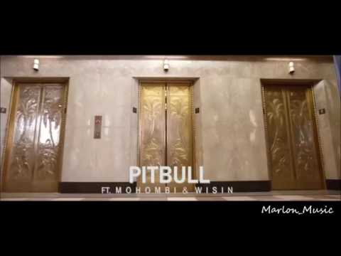 Pitbull Ft. Mohombi, Wisin | Baddest Girl In Town | Letra