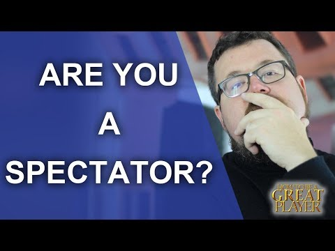 Great Role Player - Are you a Spectator player? - GMTips
