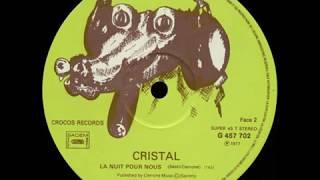 Cristal - La Nuit Pour Nous (1977)