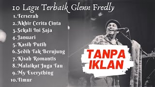 [TANPA IKLAN] Glenn Fredly Full Album - Glenn Fredly MP3 - Best of Glenn Fredly - Download Offline