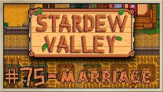 Stardew Valley - [Inn's Farm - Episode 75] - Marriage