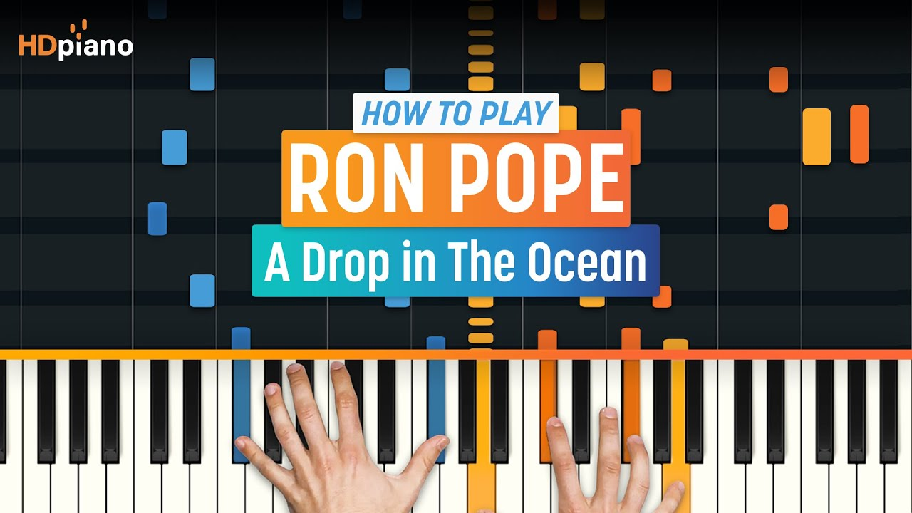 How to play a drop in the ocean by ron pope hdpiano part 1 how to play a drop in the ocean by ron pope hdpiano part 1 piano tutorial hexwebz Image collections
