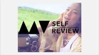 【MV SELF REVIEW...