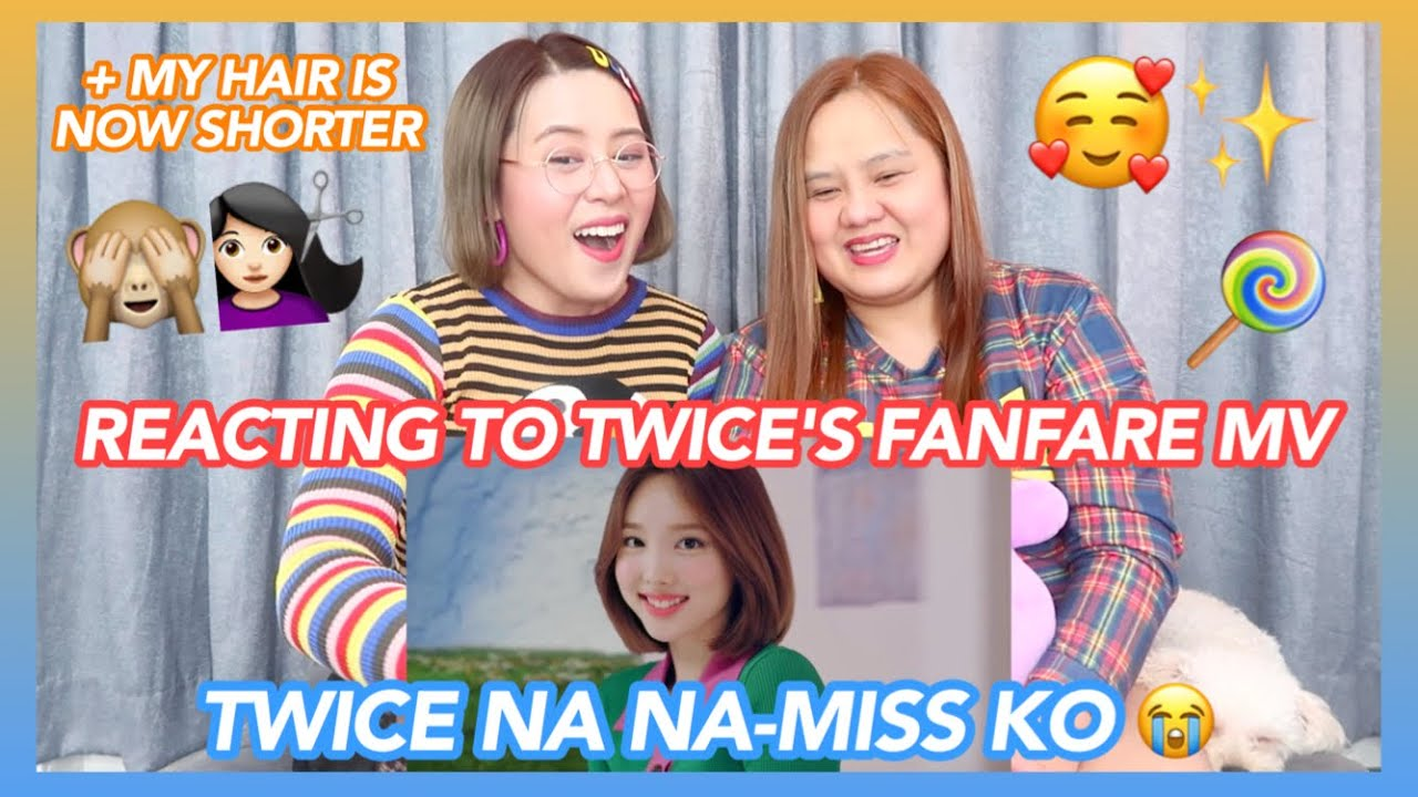 TWICE 「Fanfare」 Music Video REACTION VIDEO with Mommy Myra (MY HAIR IS NOW SHORTER!! 🙈💇🏻♀️✨)