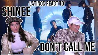 Latinos react to SHINee 샤이니 'Don't Call Me' MV   R