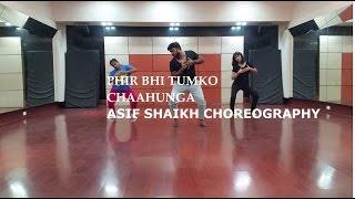 Main Phir Bhi Tumko Chaahunga | Half Girlfriend |Arijit Singh, Shashaa T|By Asif Shaikh