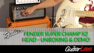 Fender Super Champ X2 Head Unboxing and Demo