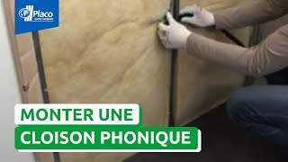 Pose Placo® : monter une cloison Placo® Phonique
