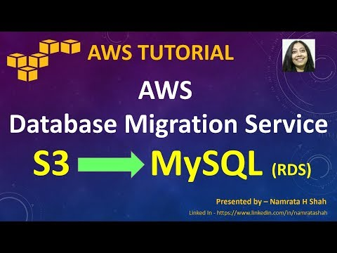 AWS Tutorial - AWS Database Migration Service (DMS) -  Migrate data from S3 to MySQL