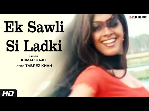 Ek Sawli Si Ladki Sapno Me - Hindi Romantic Song | Tanha Dil | Red Ribbon