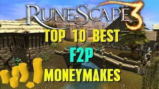 Runescape 3 - Top 10 Best F2P Money Making Methods 2018 - Runescape 2018