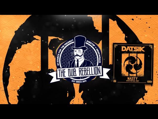 Datsik x Virtual Riot - Nasty