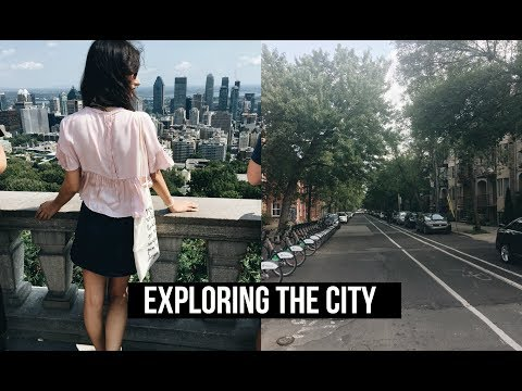 MONTREAL ADVENTURES : EXPLORING THE CITY