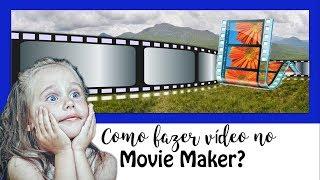 Como fazer um vídeo incrível com o Movie Maker