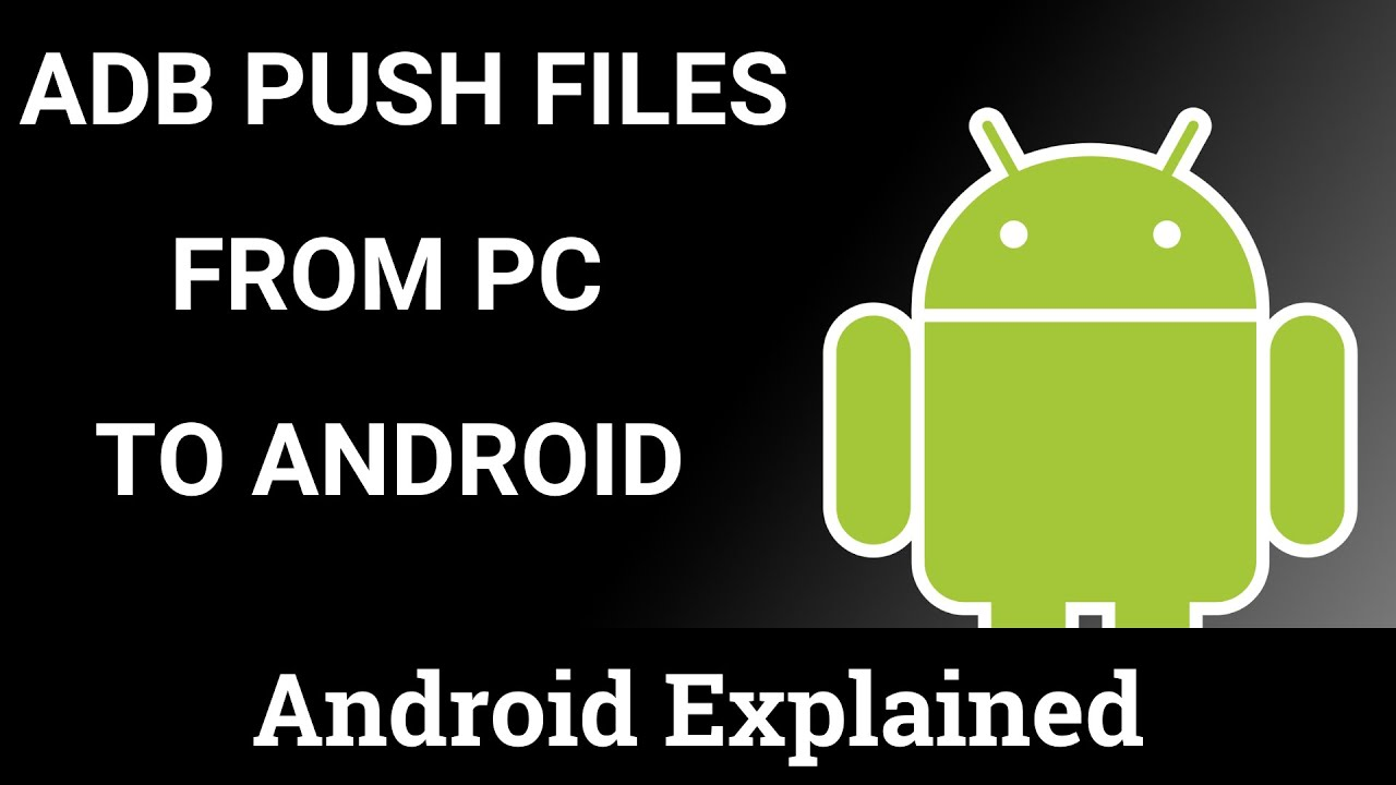 How to Copy a File from the Computer to Android with ADB
