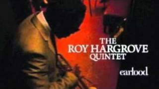 The Roy Hargrove Quintet - I