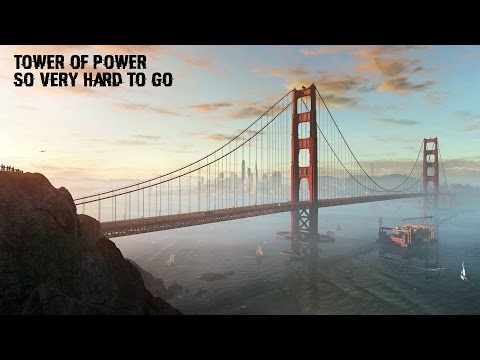 Watch Dogs 2 Soundtrack | Tower Of Power - So Very Hard To Go