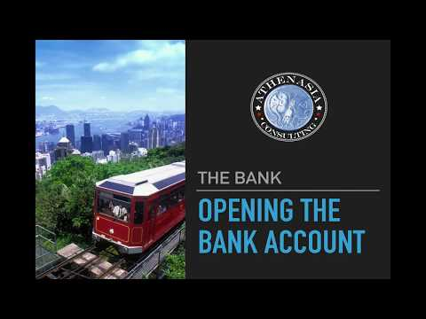 6. Opening a bank account in Hong Kong (2017)