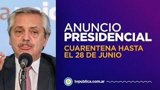 Alberto Fernández extendió la cuarentena hasta el 28 de junio