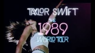 Taylor Swift - 1989 World Tour (Best Vocals) Part 1