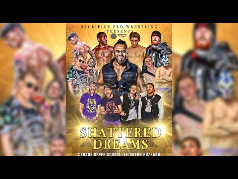 Sacrifice Pro IV - Shattered Dreams [FULL SHOW] Ft Roy Johnson, Ashley Dunn, Chuck Mambo & More!