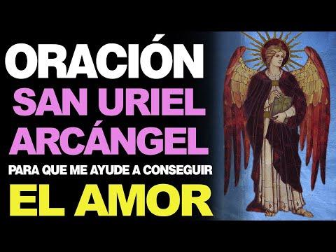 🙏 Poderosa Oración a San Uriel Arcángel PARA EL AMOR ¡Ayúdame a Conseguirlo! ❤