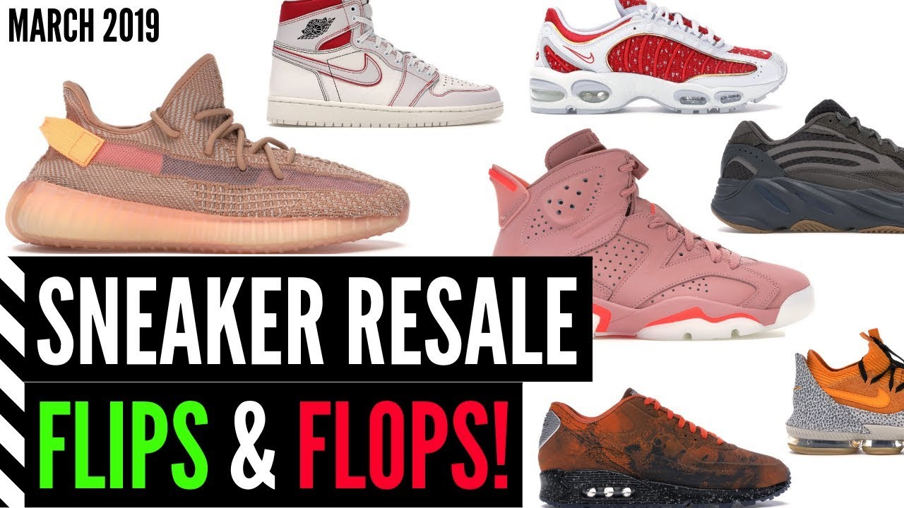 afc7eedb9 SNEAKER RESALE FLIPS   FLOPS! (MARCH 2019) - YouTube