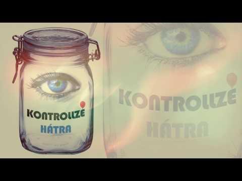 Kontrollzé - Hátra  ( Official Video  HD )