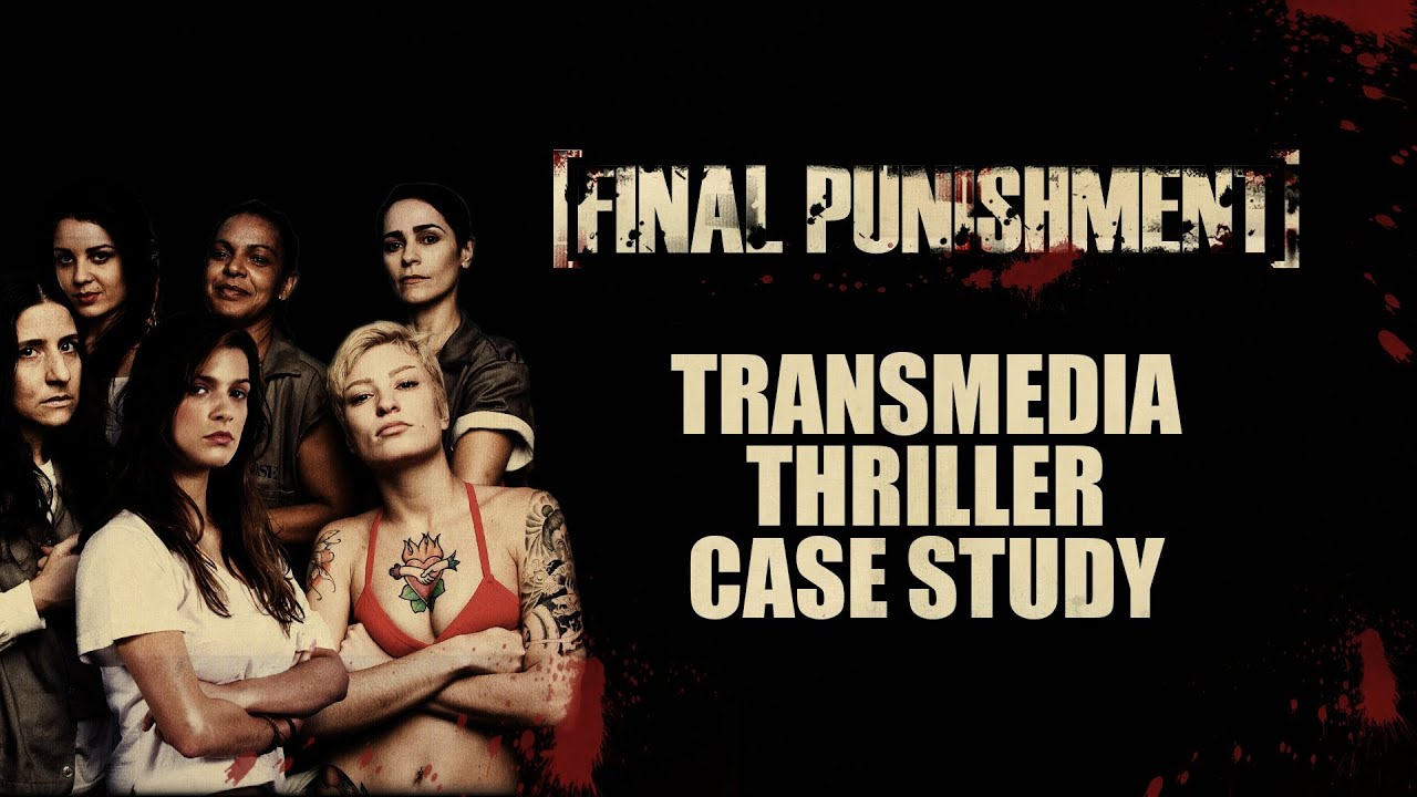 Transmedia Storytelling Case Study - Digital Emmy nominated Final Punishment