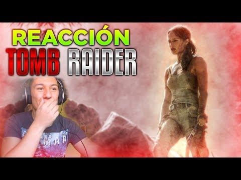 Reacción - Tomb Raider (2018): Primer trailer oficial.