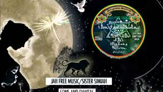 Jah Free / Sister Simiah Sons and Dawta