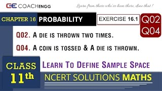 probability exercise 16 1 q2 q4 class 11 math ncert solution sample space coin toss die roll