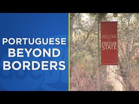 Fresno State Now Home To Portuguese Beyond Borders Institute