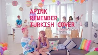 Apink - Remember Turkish/Türkçe Cover Resimi
