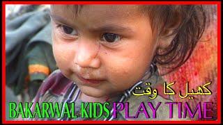 Bakarwal Kids Play Time  | pastoral nomads | Tribes of India