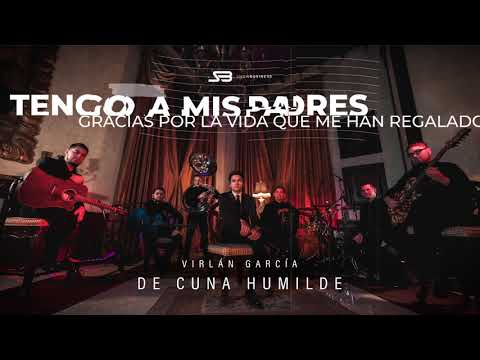 Virlan Garcia - De Cuna Humilde (Lyric 2019) -  EXCLUSIVO